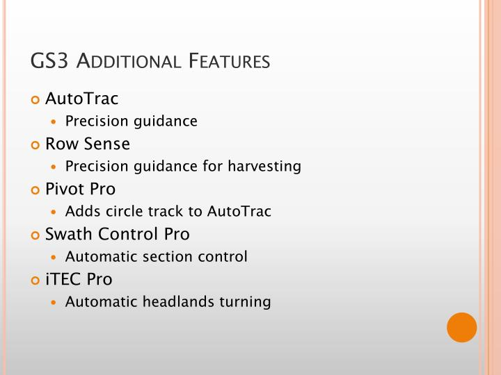 GS3 Additional Features