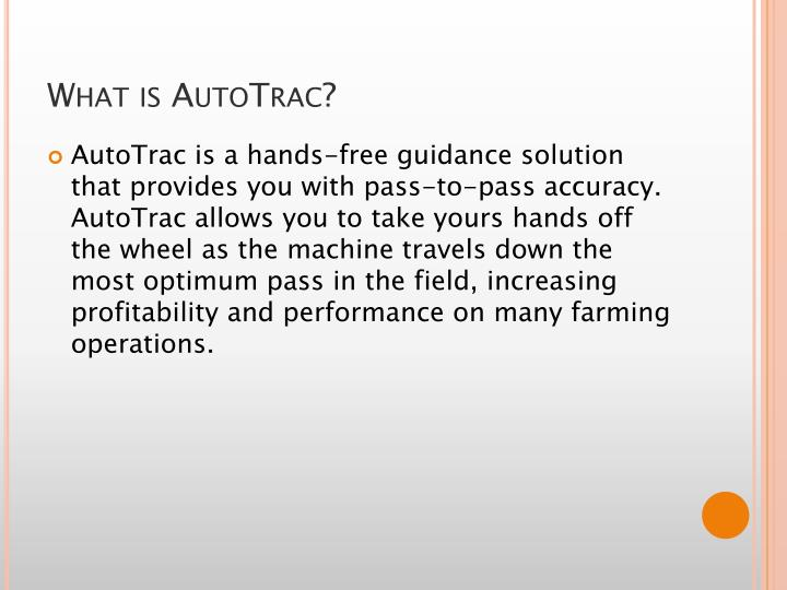 What is AutoTrac?