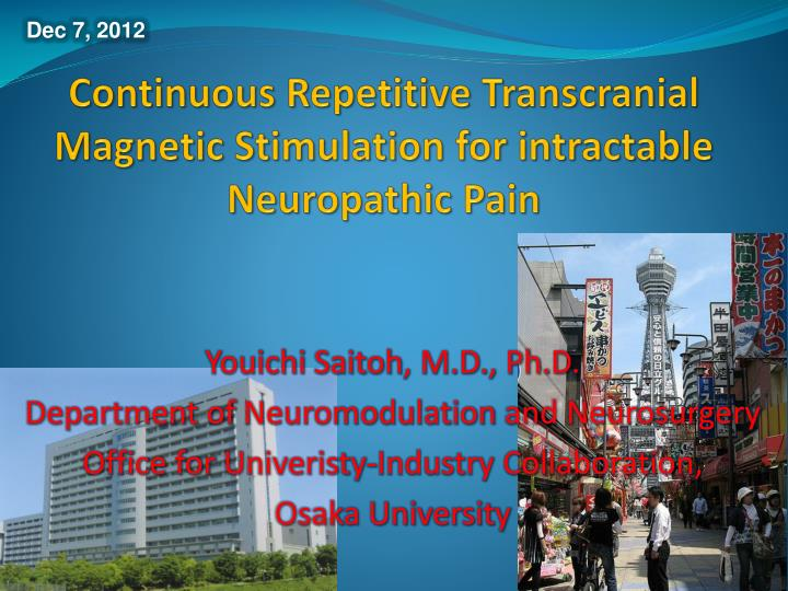 Continuous repetitive transcranial magnetic stimulation for intractable neuropathic pain