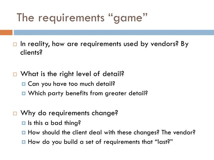 "The requirements ""game"""