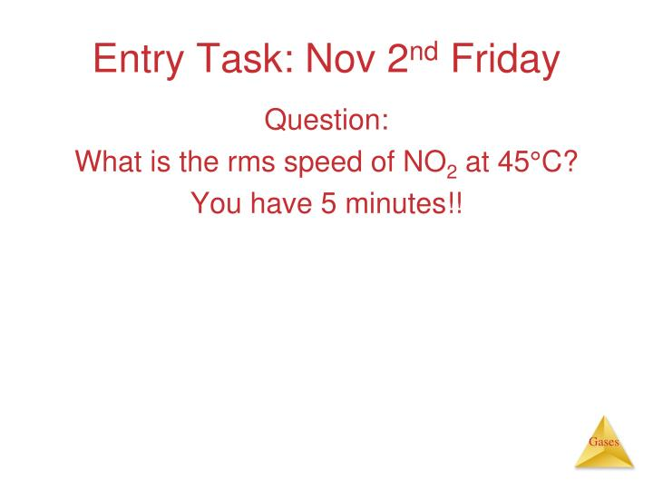 Entry task nov 2 nd friday