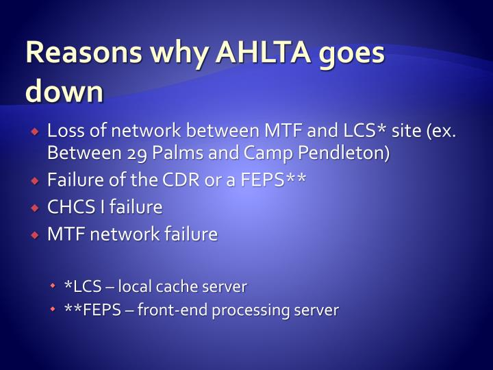 Reasons why AHLTA goes down