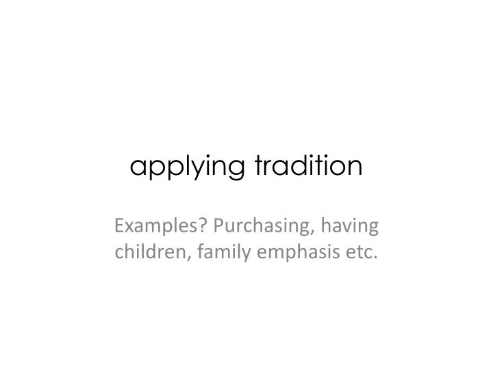applying tradition