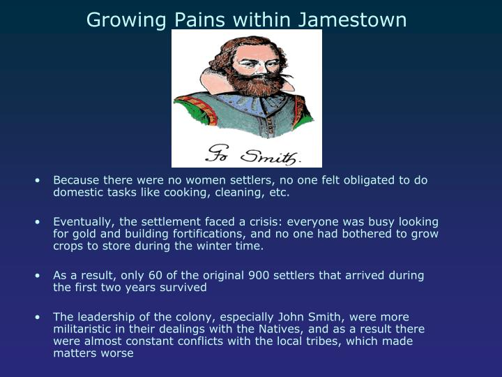 Growing Pains within Jamestown