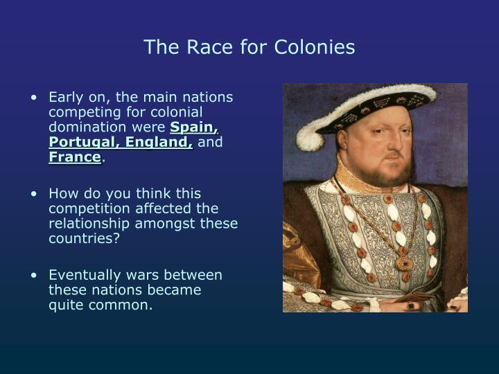 The Race for Colonies