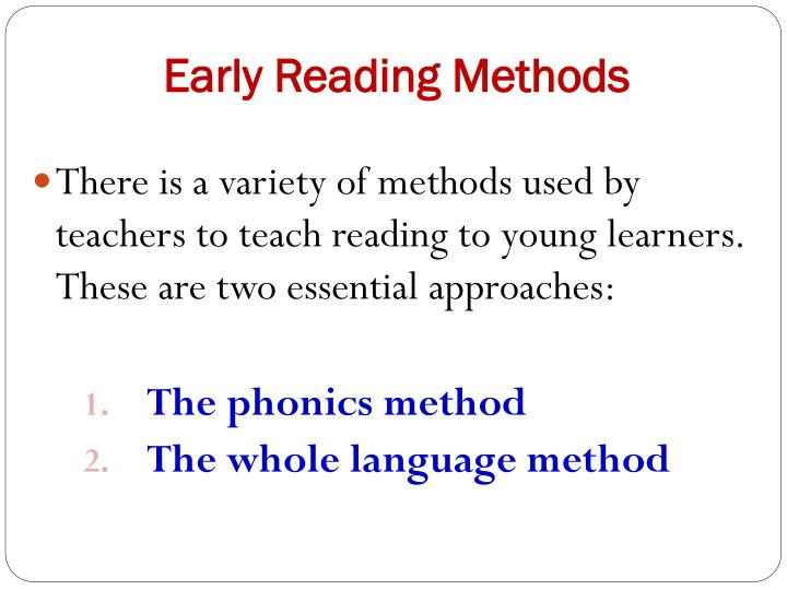 Early Reading Methods