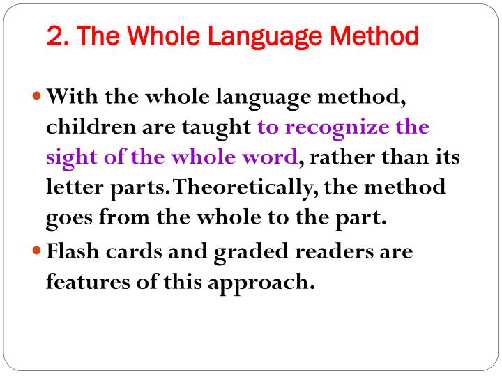 2. The Whole Language Method