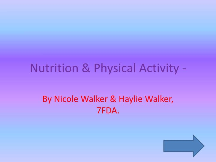 Nutrition physical activity