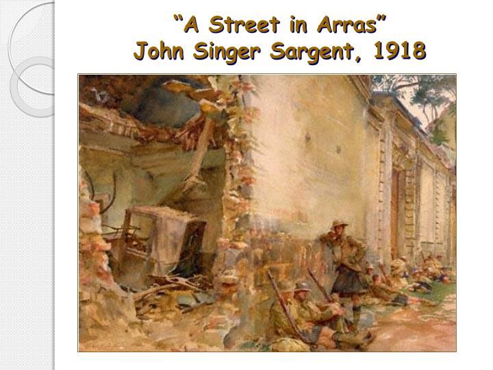 """""""A Street in Arras"""""""