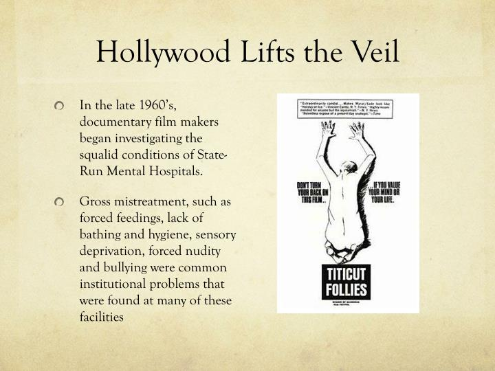 Hollywood Lifts the Veil