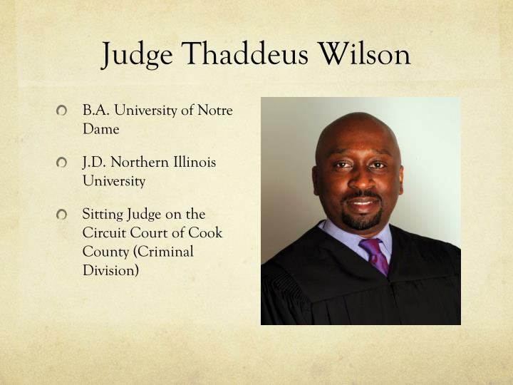 Judge Thaddeus Wilson