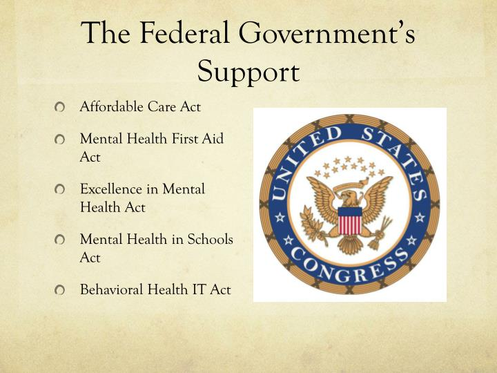 The Federal Government's Support