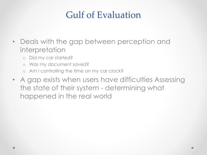 Gulf of Evaluation