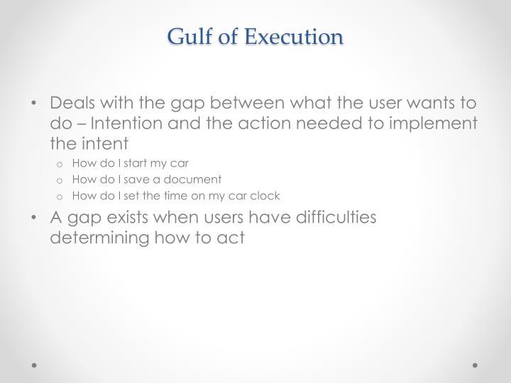 Gulf of Execution