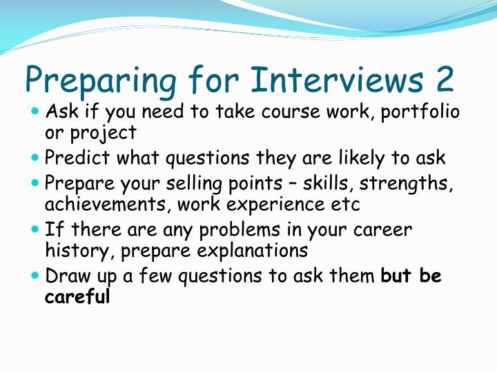 Preparing for Interviews 2