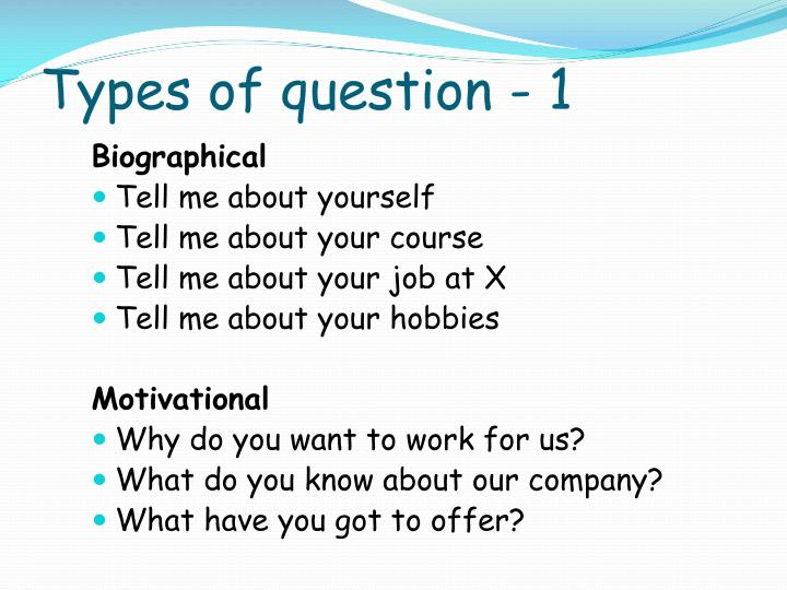 Types of question - 1