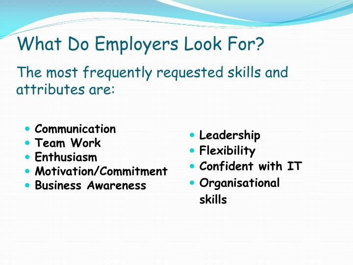 What Do Employers Look For?