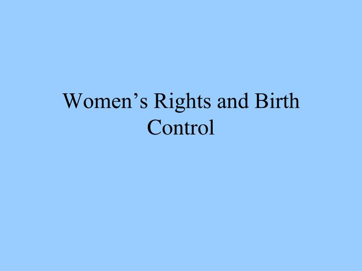 Women's Rights and Birth Control