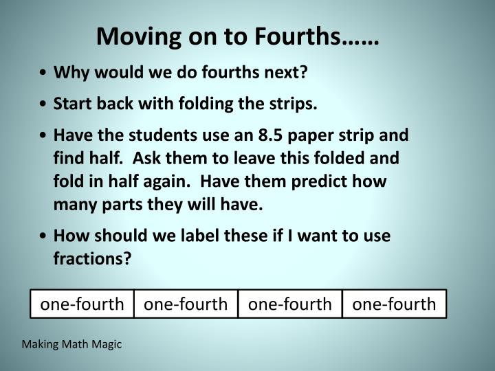 Moving on to Fourths……
