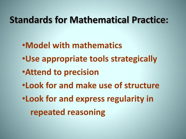 Standards for Mathematical Practice:
