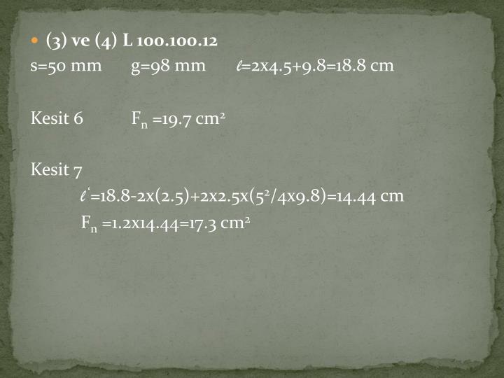 (3) ve (4) L 100.100.12