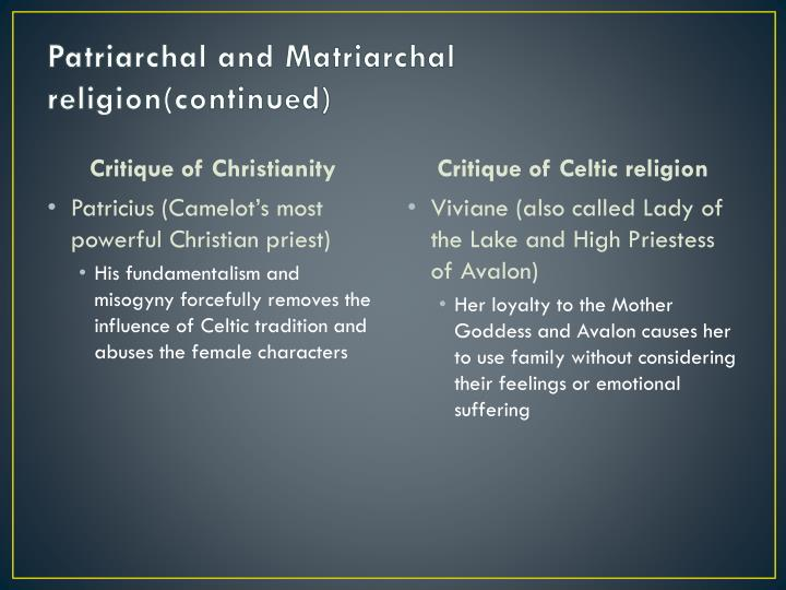 Patriarchal and Matriarchal religion(continued)