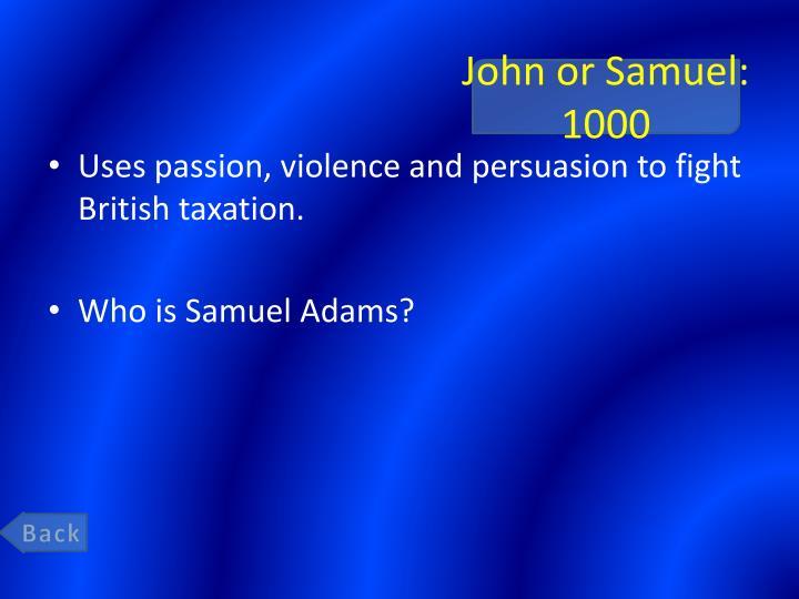 John or Samuel: