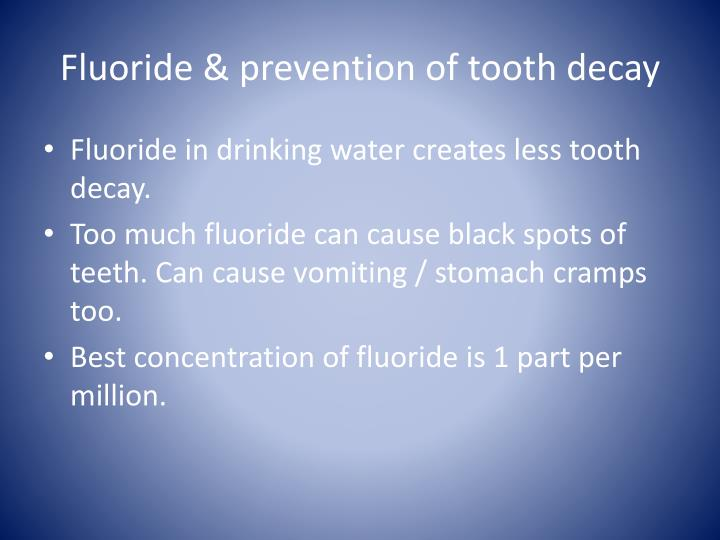Fluoride & prevention of tooth decay