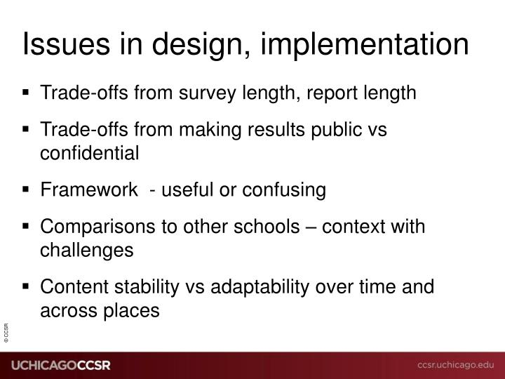 Issues in design, implementation