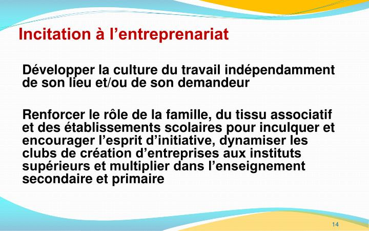 Incitation à l'entreprenariat
