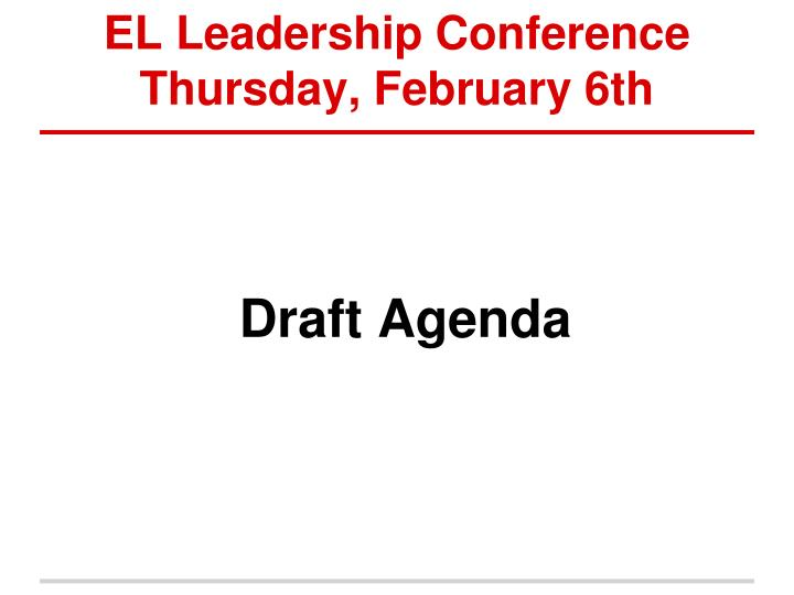 EL Leadership Conference