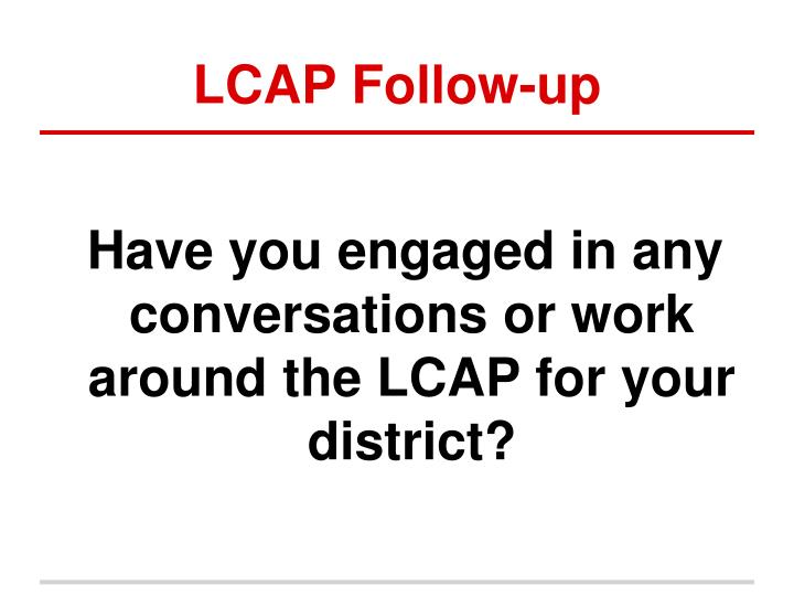 LCAP Follow-up