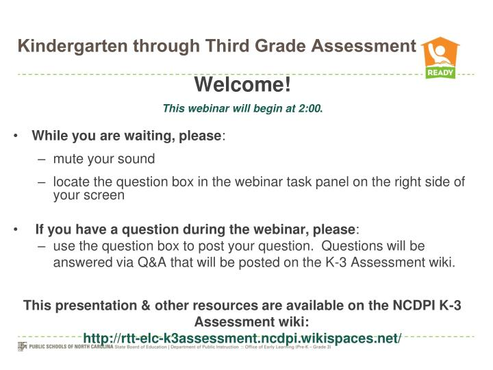 Kindergarten through third grade assessment