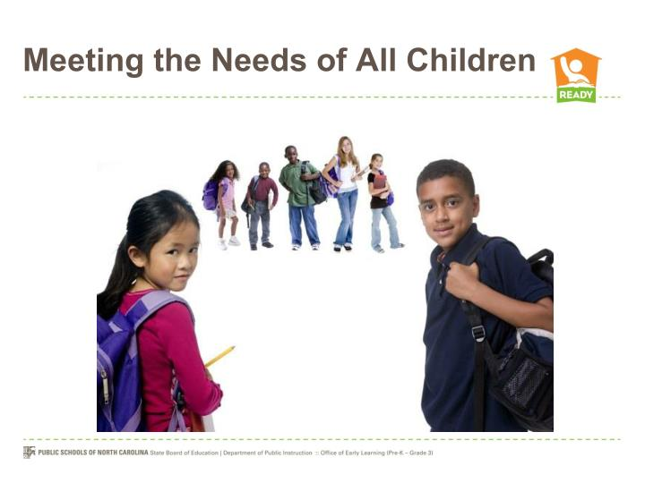 Meeting the Needs of All Children