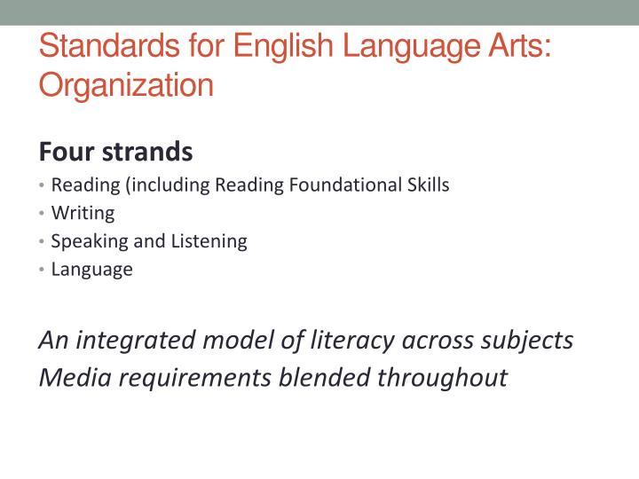 Standards for English Language Arts: Organization