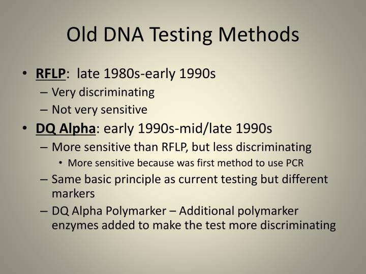 Old DNA Testing Methods