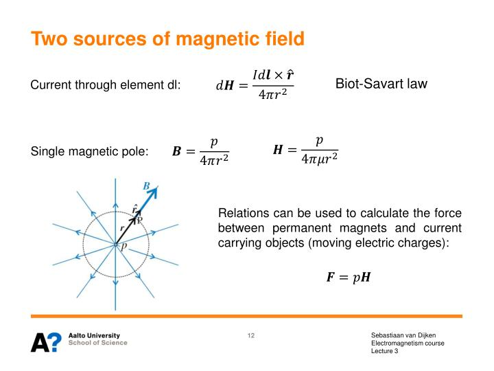 Two sources of magnetic field