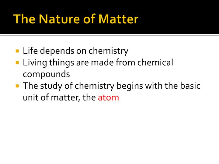 The nature of matter1
