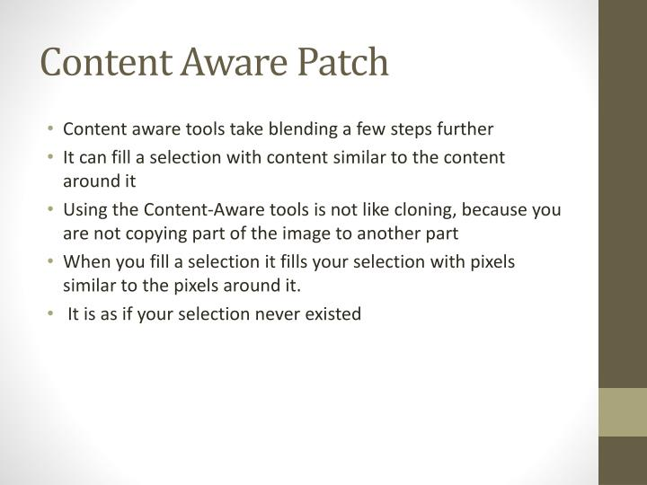 Content aware patch