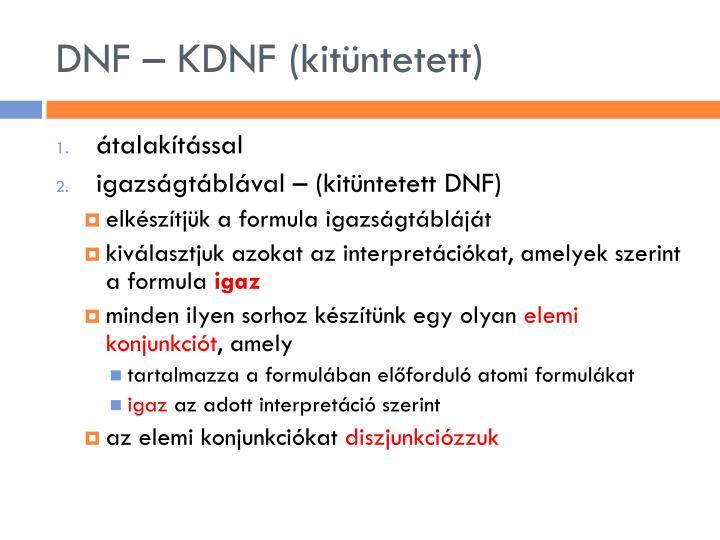 DNF – KDNF (kitüntetett)