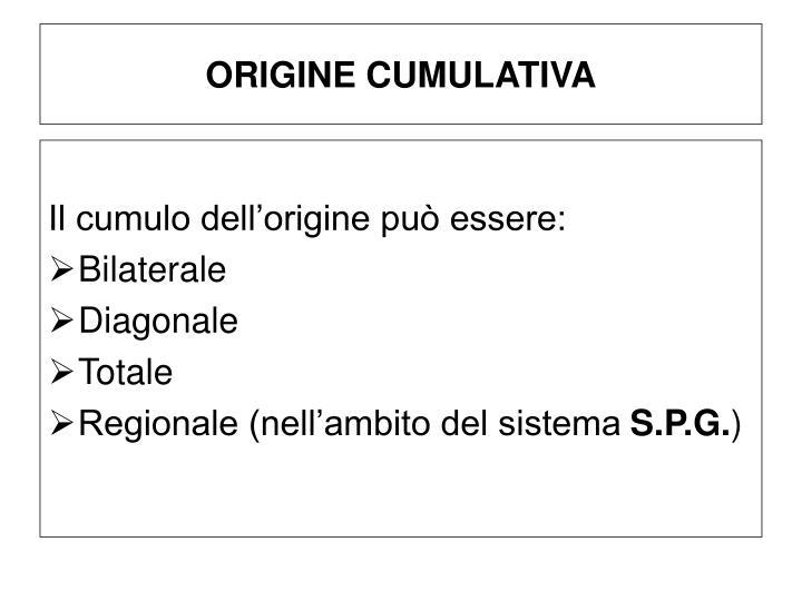 ORIGINE CUMULATIVA
