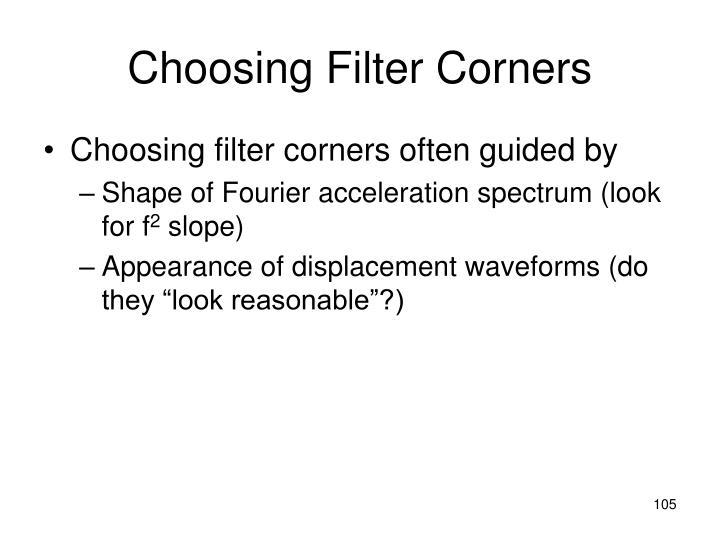 Choosing Filter Corners