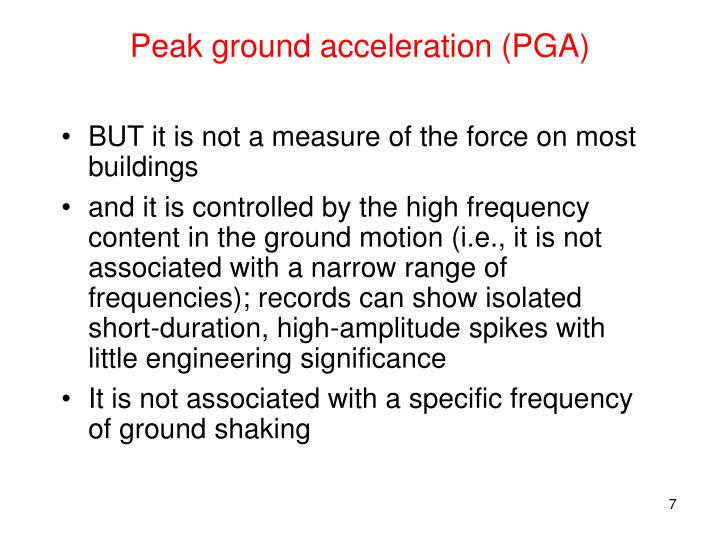 Peak ground acceleration (PGA)