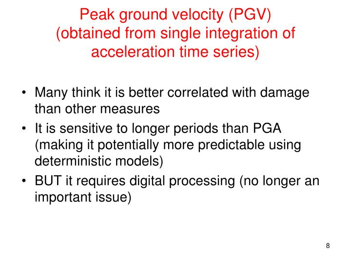 Peak ground velocity (PGV)