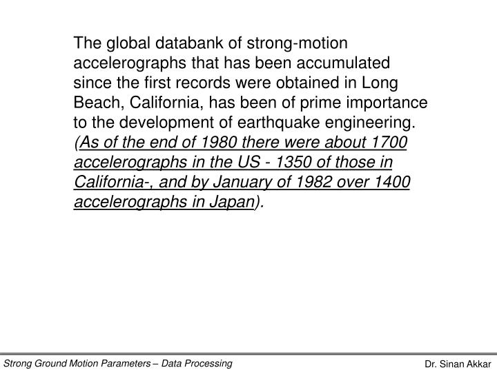 The global databank of strong-motion