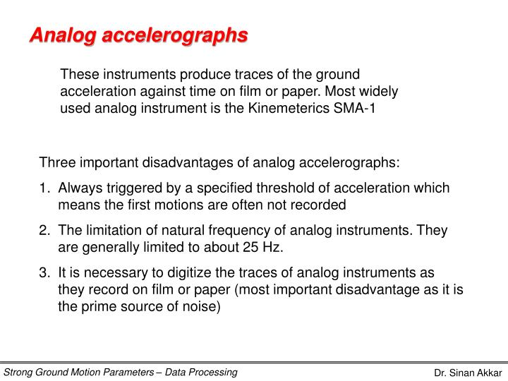 Analog accelerographs
