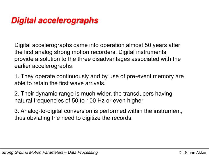 Digital accelerographs