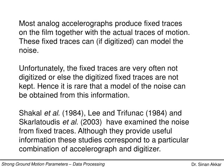 Most analog accelerographs