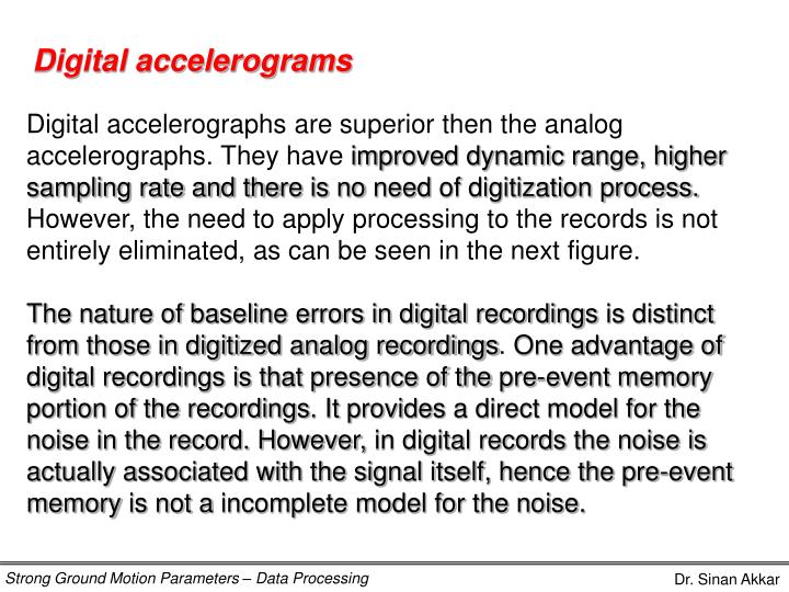 Digital accelerograms