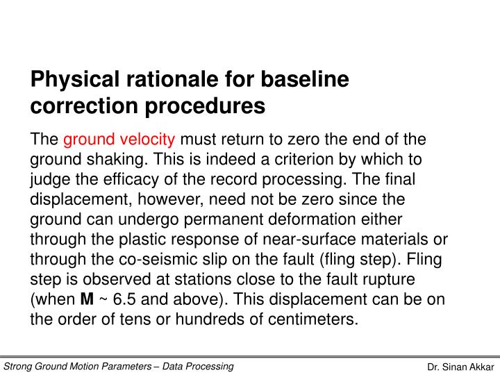 Physical rationale for baseline correction procedures